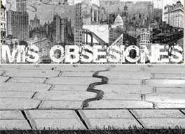 mis obsesiones